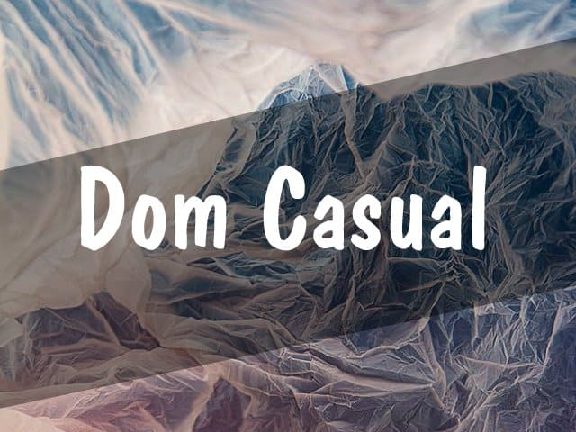 Dom-Casual