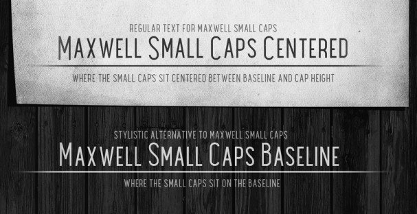 Download Maxwell Sans Small Caps Light font (typeface)