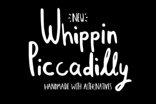 Download Whippin Piccadilly font (typeface)