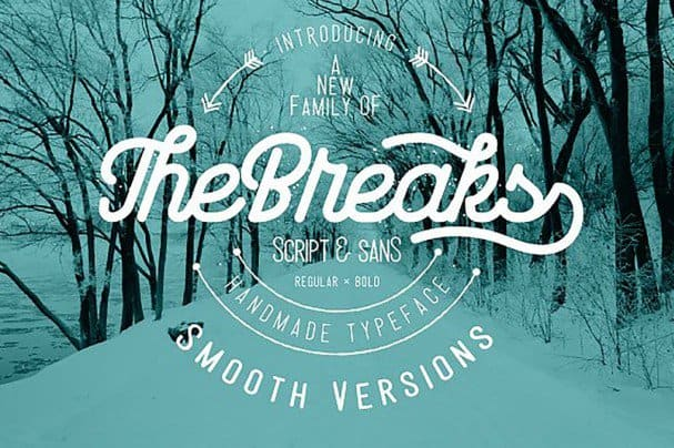 Download The Breaks Smooth Version font (typeface)
