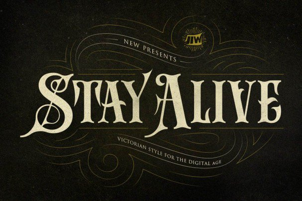 Download Stay Alive - Victorian Style For Digital Age font (typeface)