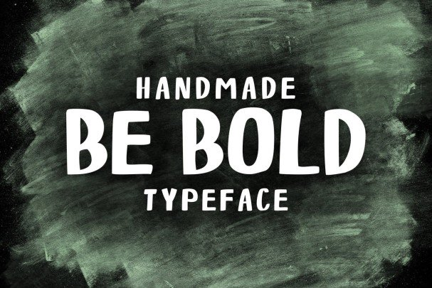 Download Be Bold- Handmade font (typeface)
