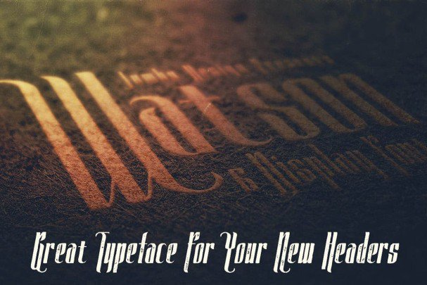 Download Watson - Vintage Display font (typeface)
