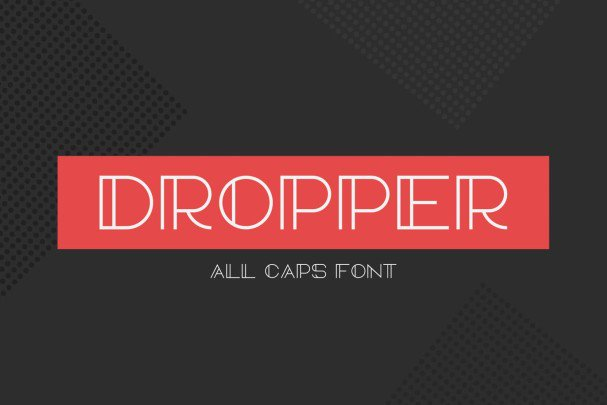 Download Dropper font (typeface)