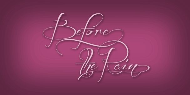 Download Before the Rain font (typeface)