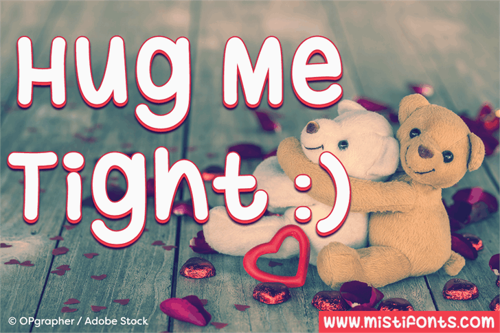 Download Hug Me Tight font (typeface)