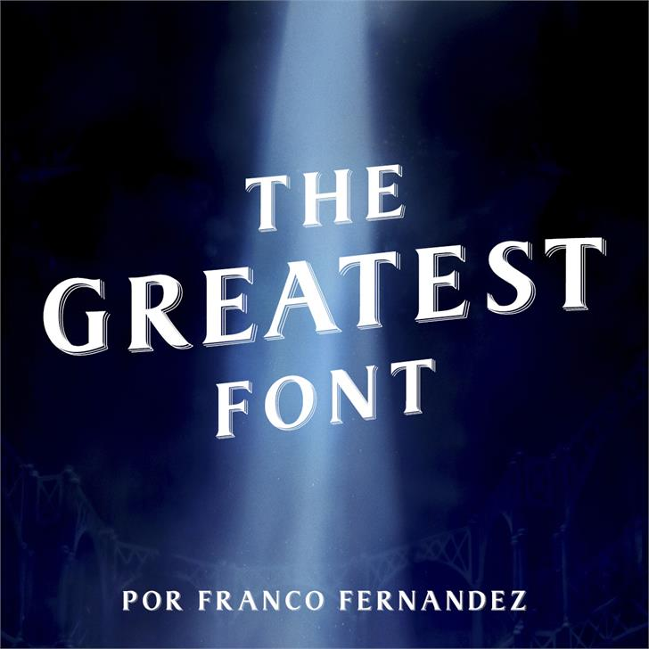 Download The Greatest font (typeface)