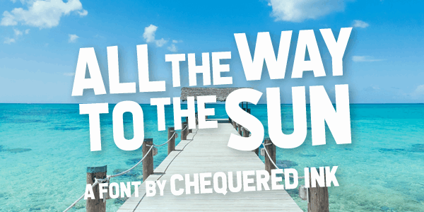 Download All the Way to the Sun font (typeface)