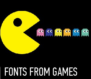 FONTS FROM GAMES