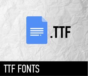 TTF FONTS
